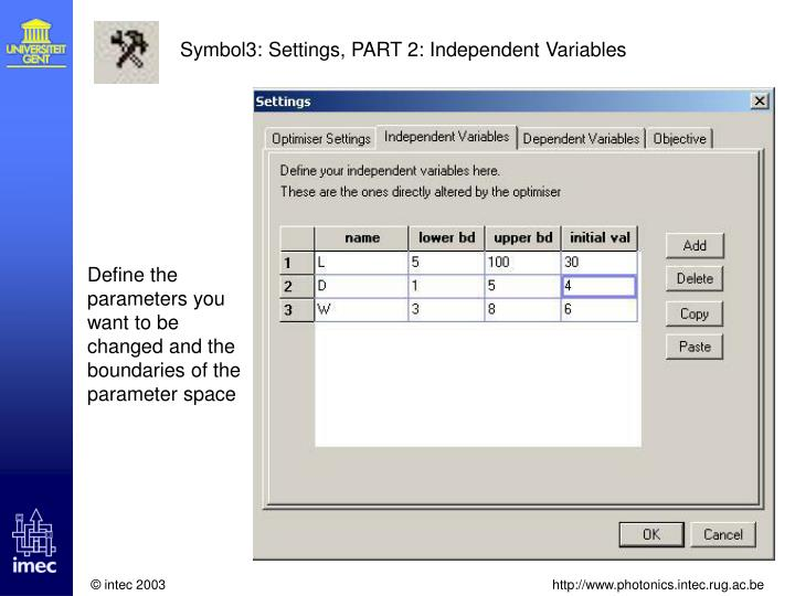 Symbol3: Settings, PART 2: Independent Variables