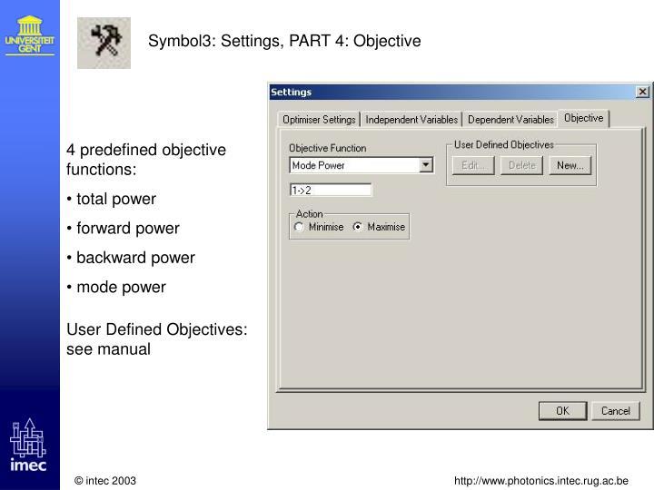 Symbol3: Settings, PART 4: Objective