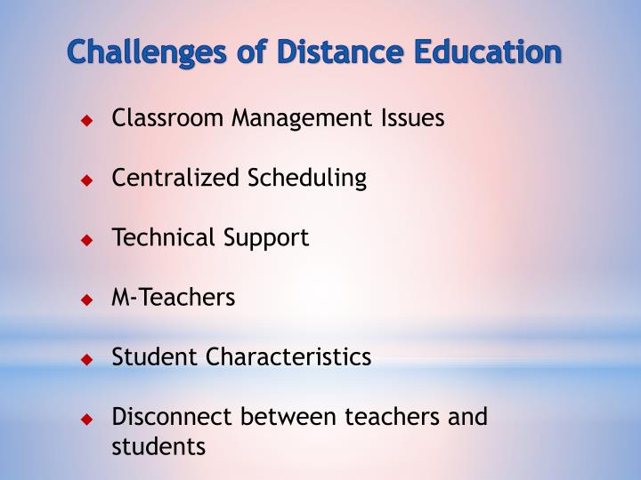 Challenges of Distance Education
