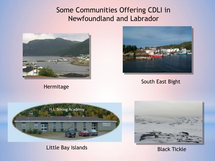 Some Communities Offering CDLI in Newfoundland and Labrador