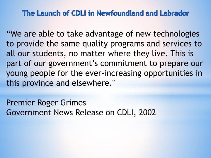 The Launch of CDLI in Newfoundland and Labrador