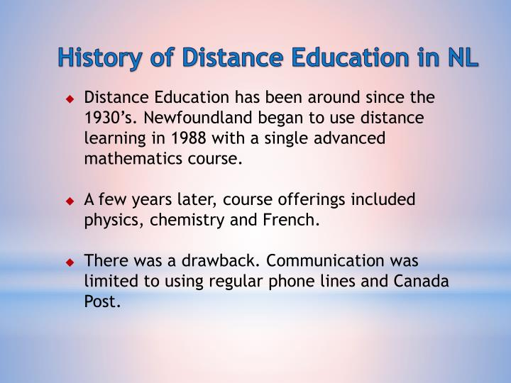History of Distance Education in NL