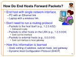 how do end hosts forward packets