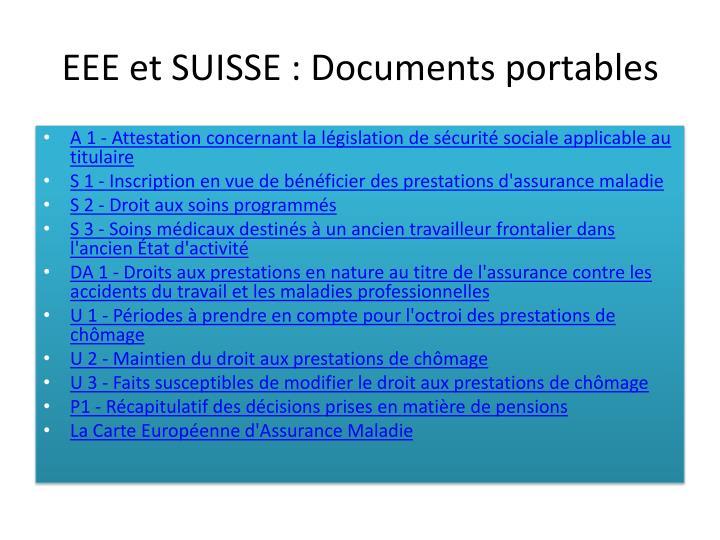 EEE et SUISSE : Documents portables