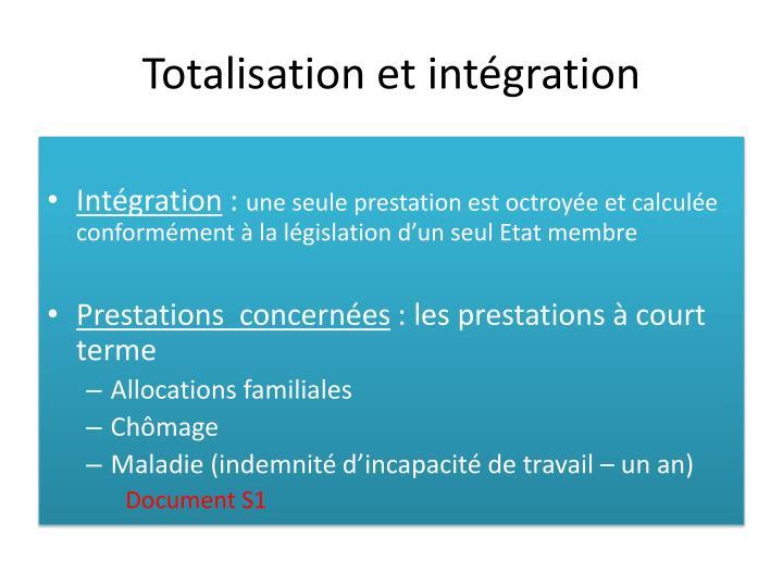 Totalisation et intégration