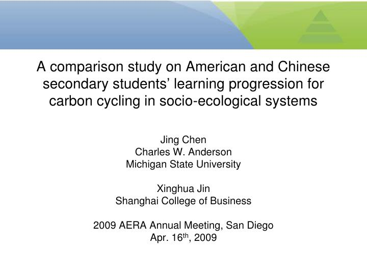 A comparison study on American and Chinese secondary students' learning progression for carbon cyc...