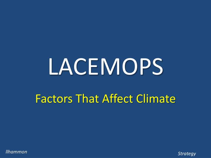 Lacemops