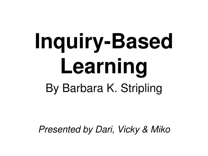 inquiry based learning n.
