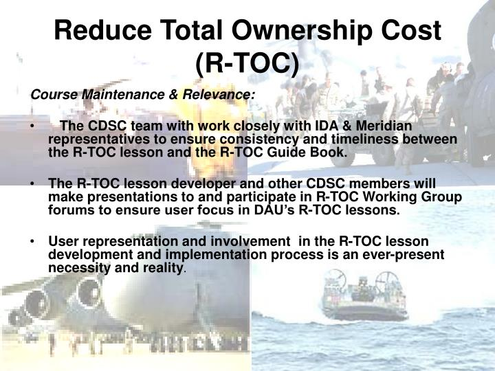 Reduce Total Ownership Cost