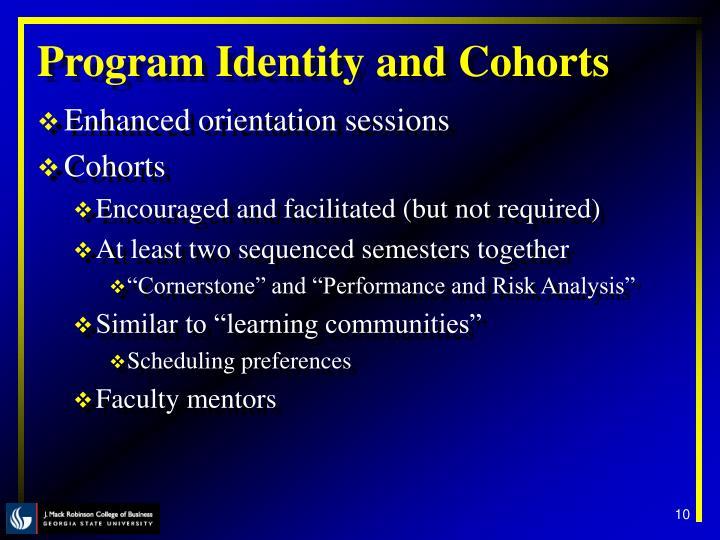 Program Identity and Cohorts