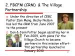 2 fbcfm crm the village partnership
