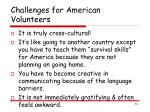 challenges for american volunteers