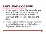 hakha private chin school
