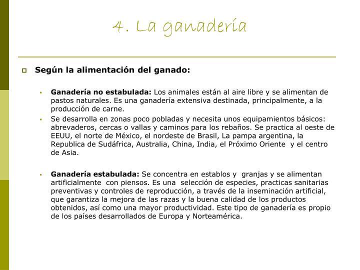 4. La ganadería