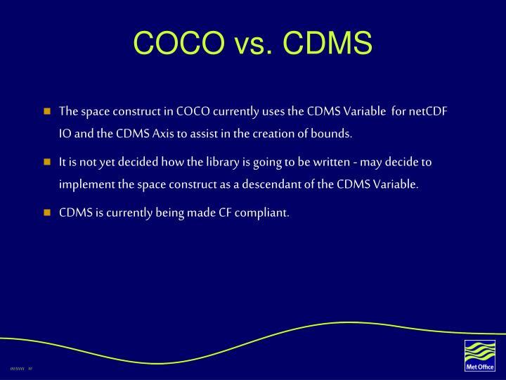 COCO vs. CDMS