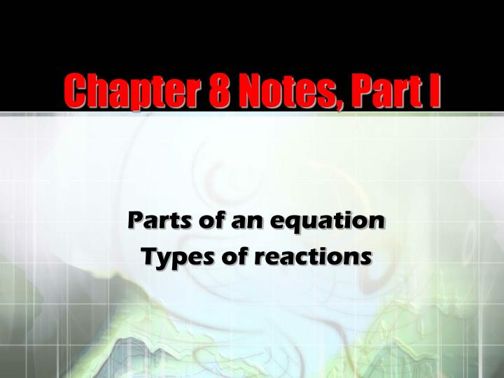 Chapter 8 notes part i