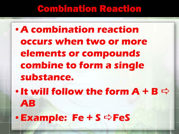 Combination Reaction