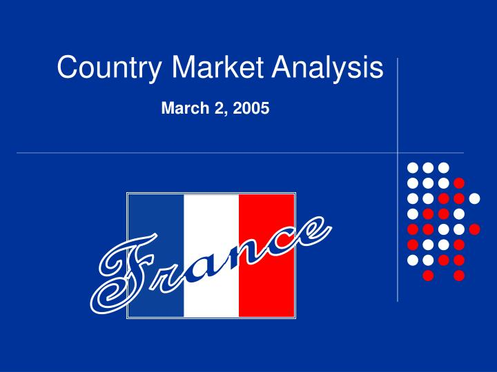 france country analysis France country commercial guide the france country commercial guide (ccg 2017) is a comprehensive annual review of the france's commercial, economic, political and investment environment it includes information to assist those doing business in france.