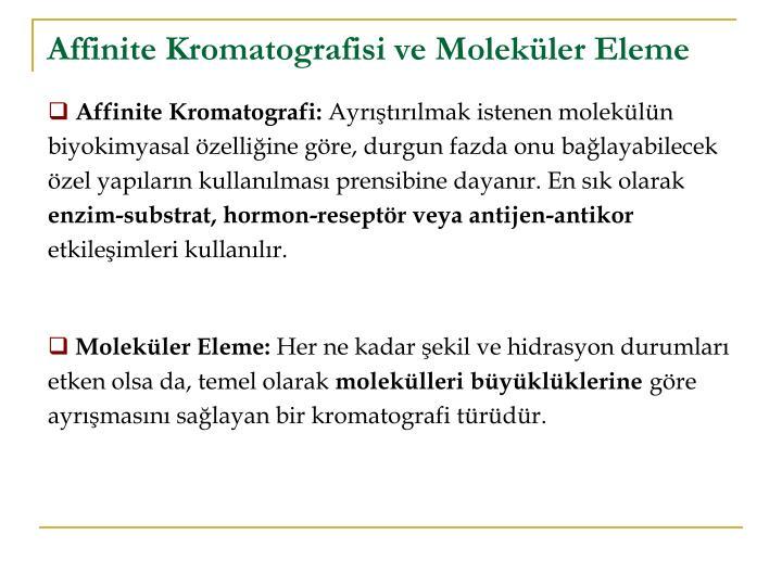 Affinite Kromatografisi ve Moleküler Eleme