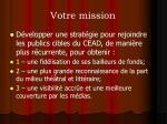 votre mission