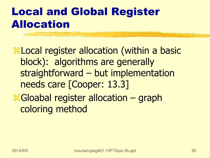 Local and Global Register Allocation
