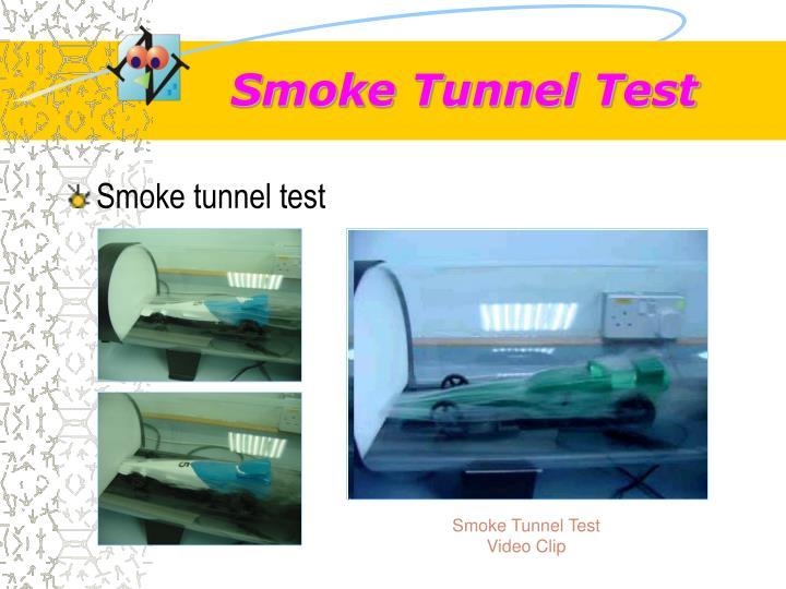 Smoke Tunnel Test