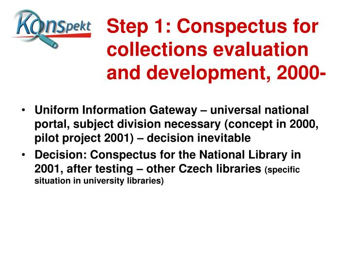 Step 1: Conspectus for collections evaluation and development