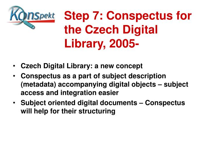Step 7: Conspectus for the Czech Digital Library