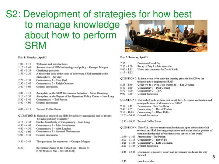 S2: Development of strategies for how best