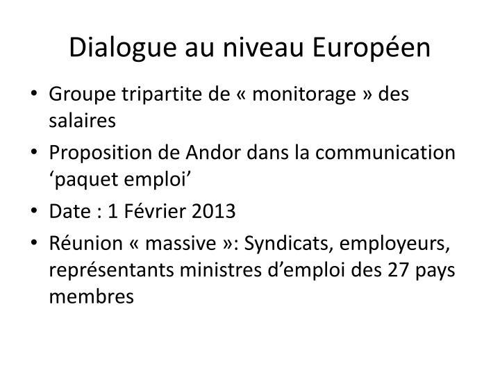 Dialogue au niveau Européen
