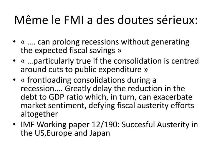 Même le FMI a des doutes sérieux:
