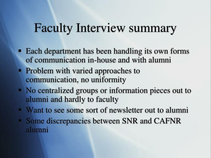 Faculty Interview summary