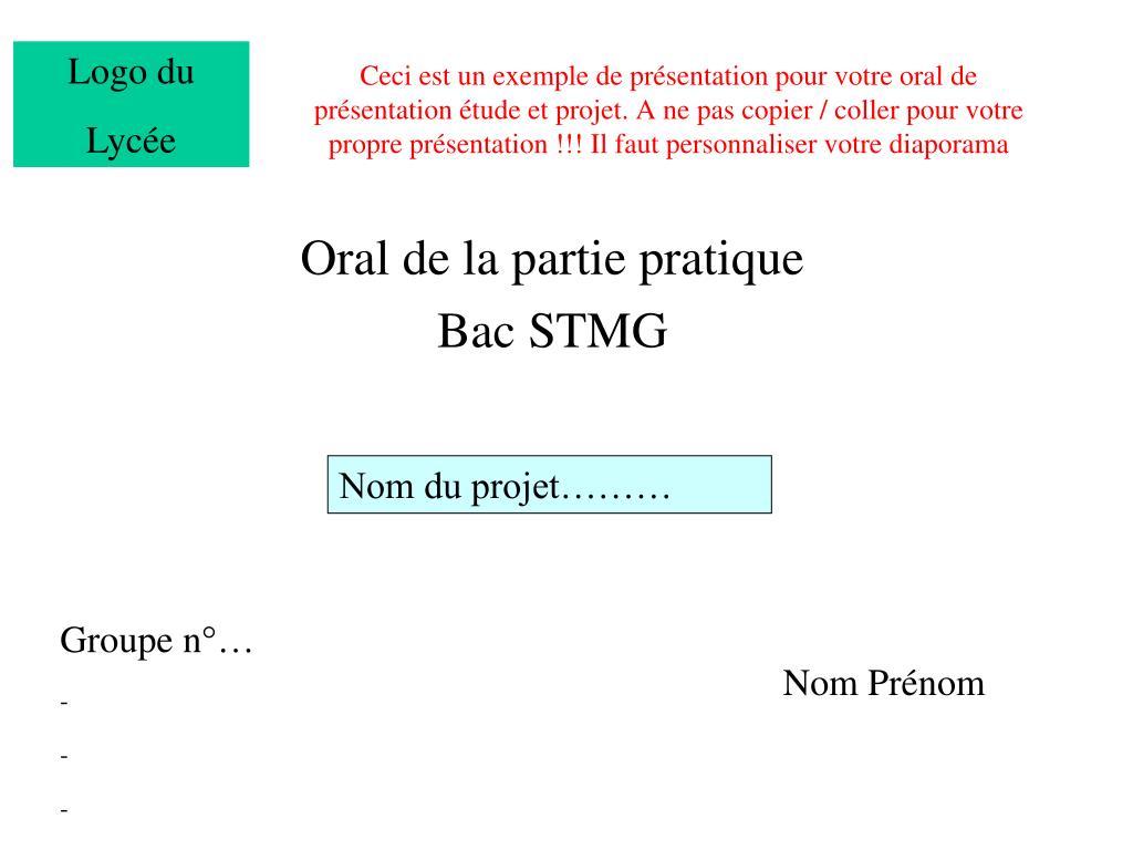 PPT - Oral de la partie pratique Bac STMG PowerPoint ...