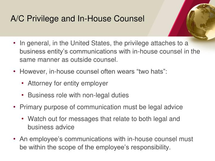 A/C Privilege and In-House Counsel
