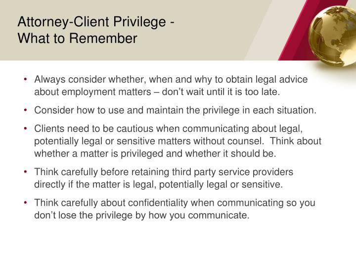 Attorney-Client Privilege -