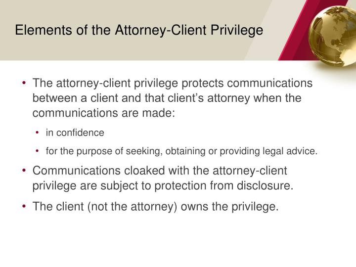 Elements of the Attorney-Client Privilege