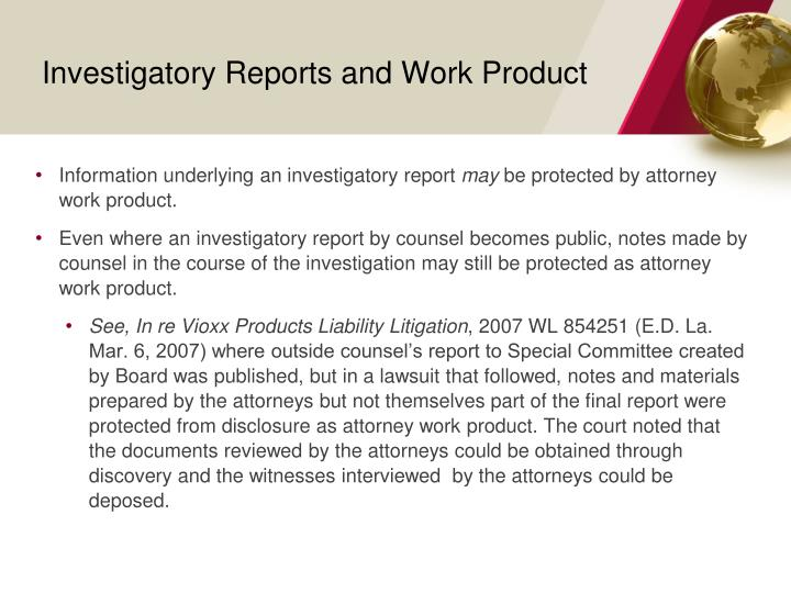 Investigatory Reports and Work Product