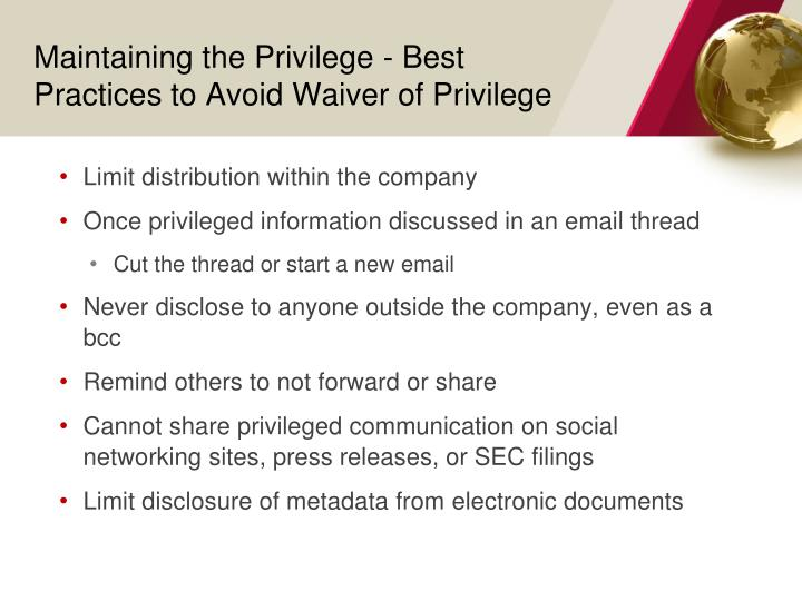 Maintaining the Privilege - Best