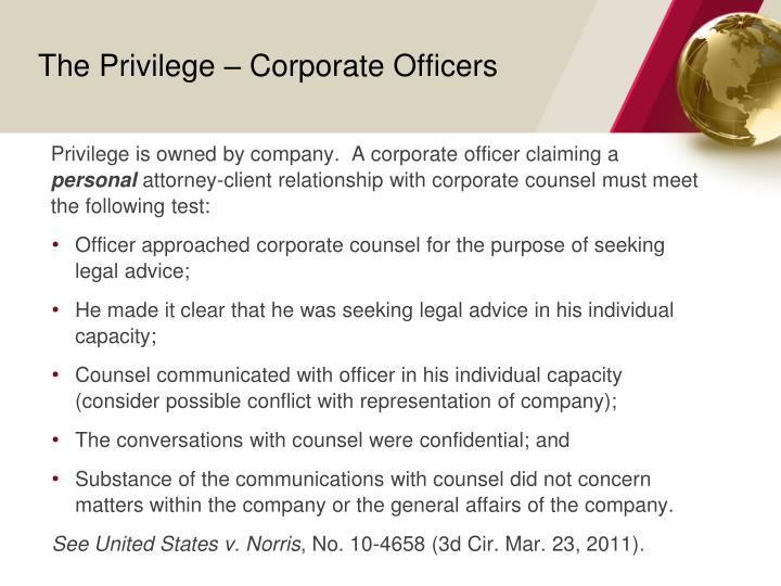 The Privilege – Corporate Officers