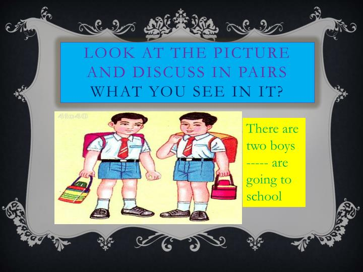 Look at the picture and discuss in pairs what you see in it