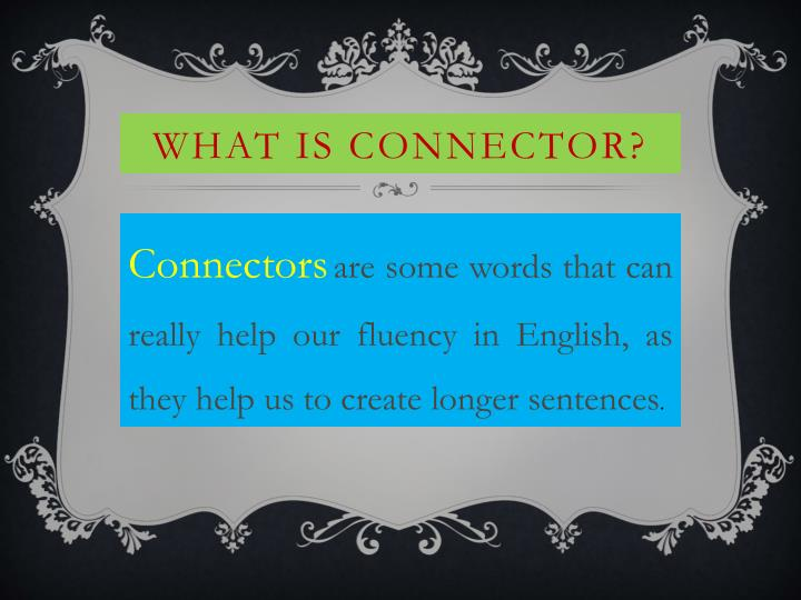 What is Connector?
