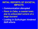 initial reports of societal impacts