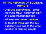 initial reports of societal impacts1