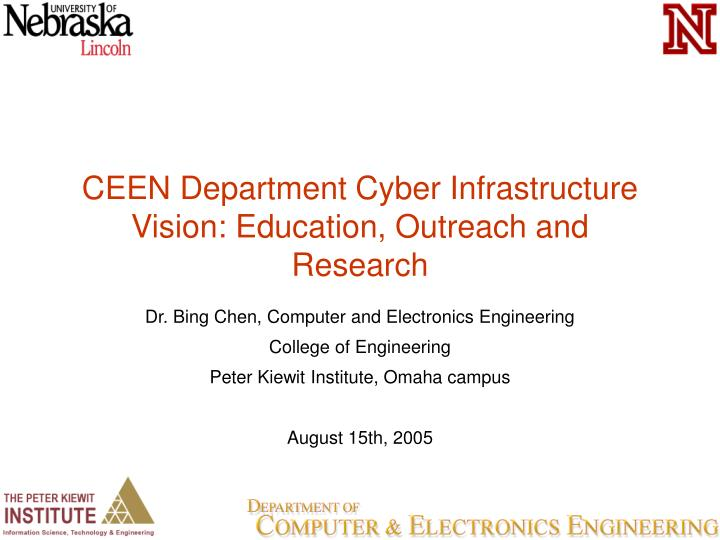 CEEN Department Cyber Infrastructure Vision: Education, Outreach and Research