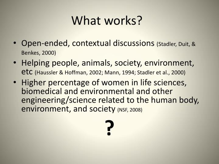 What works?