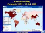 international map pandemic h1n1 10 jul 2009