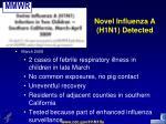 novel influenza a h1n1 detected