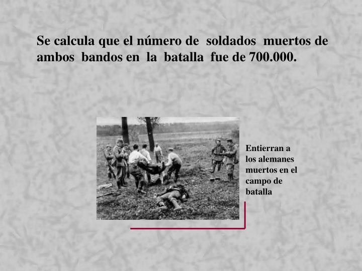 Entierran a los alemanes muertos en el campo de batalla