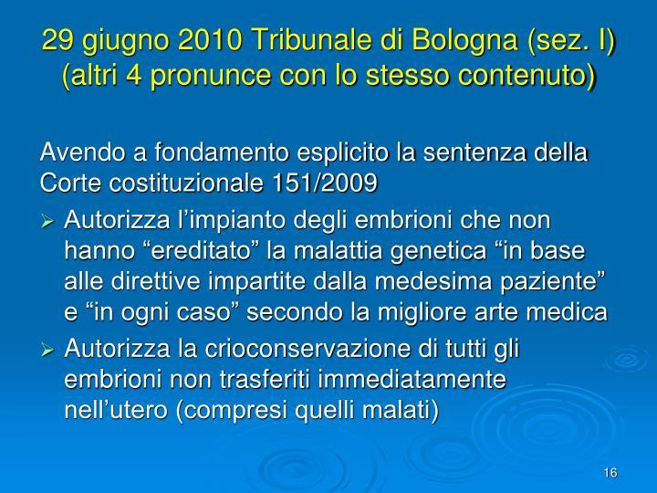 29 giugno 2010 Tribunale di Bologna (sez. I)