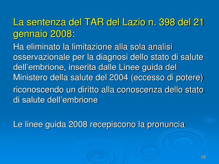 La sentenza del TAR del Lazio n. 398 del 21 gennaio 2008
